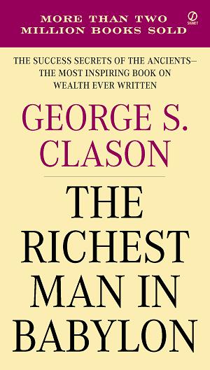 جملات و خلاصه کتاب ثروتمندترین مرد بابل